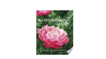 The Allergy-Fighting Garden: Stop Asthma and Allergies with Smart Landscaping - EOFY Sale 41% Off RRP