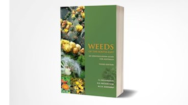 Weeds of the South-East: An Identification Guide for Australia 3rd edition